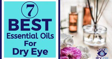 7 Best Essential Oils for Dry Eye