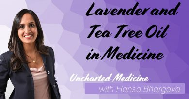Hansa on Medicine: Lavender and Tea Tree Oil in Medicine
