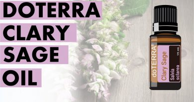 Clary Sage Essential Oil: Wonderful Benefits And Uses