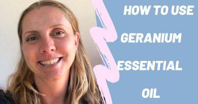 Essential Oils Basics: GERANIUM (uses and benefits)