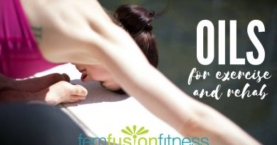 Essential Oils for Exercise and Rehab | FemFusion FItness