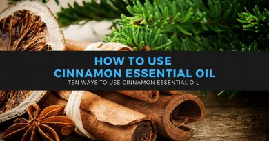 How to Use Cinnamon Essential Oil