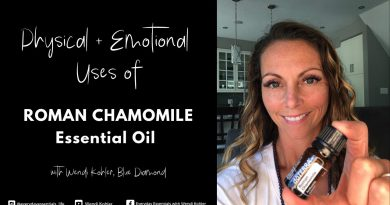 Roman Chamomile - Your Oil Tutorial - The Physical + Emotional Uses
