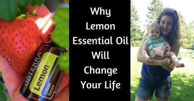 Why Lemon Essential Oil Will Change Your Life