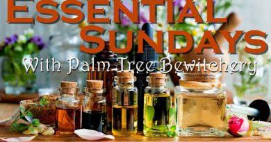 Essential Sundays: Episode 4 :: Clary Sage Essential Oil ::