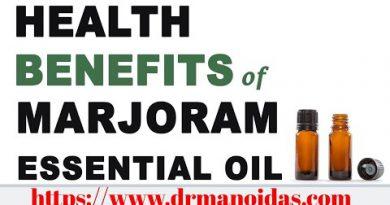 HEALTH BENEFITS OF MARJORAM ESSENTIAL OIL.   by Dr. Manoj Das