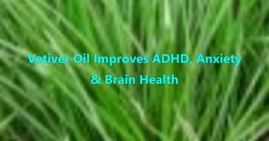 Vetiver Oil Improves ADHD, Anxiety & Brain Health