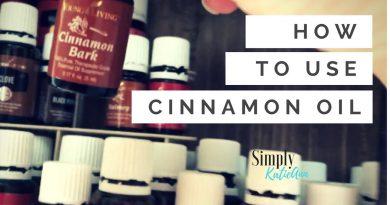 Cinnamon Bark Essential Oil Uses