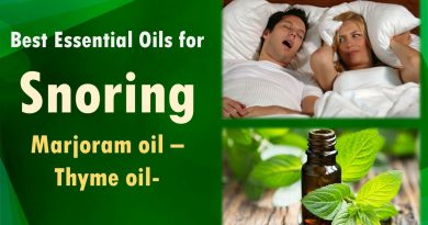 Best Essential Oils for Snoring | Marjoram oil - Thyme oil.