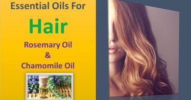 Essential oils for hair | Rosemary oil & Chamomile oil