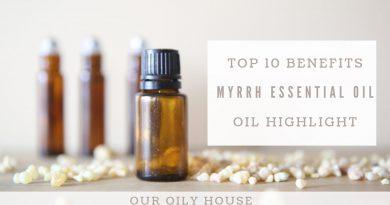 10 Benefits of Myrrh Essential Oil | Essential Oil Highlight