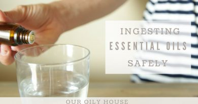 Is it safe to take essential oils internally? | Ingesting Essential Oils Safely