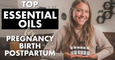 Essential Oils for Nausea, Anxiety Relief During PREGNANCY, BIRTH, & Stress Relief During POSTPARTUM