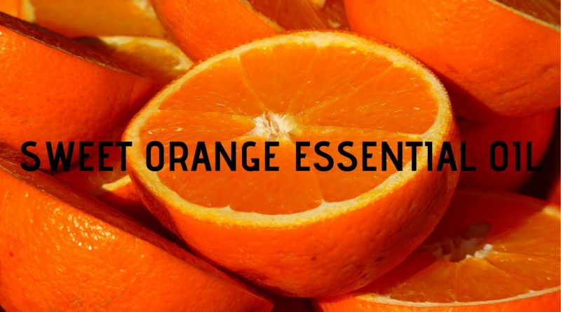 Sweet orange essential oil uses