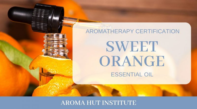 Sweet Orange Essential Oil - Benefits And How To Use