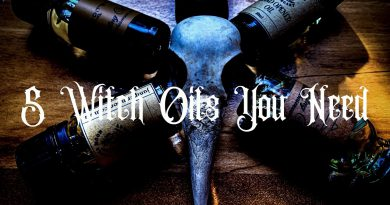 5 WITCH OILS YOU NEED