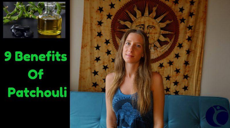 9 Benefits of Patchouli