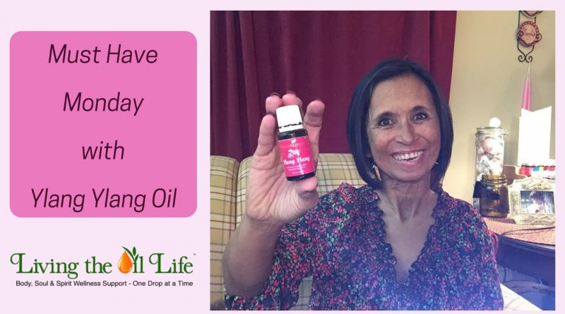 Must Have Monday is Ylang Ylang Essential Oil - You can get it FREE for February