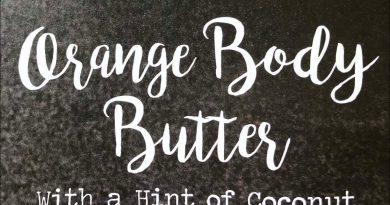 DIY Body Butter ORANGE ESSENTIAL OIL (2018)