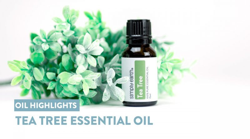 Remarkable Benefits of Tea Tree Essential Oil and Why It's A Must