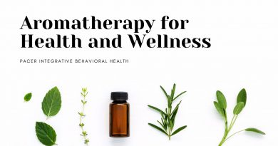 Benefits of Aromatherapy Essential Oils: PACER Integrative Behavioral Health