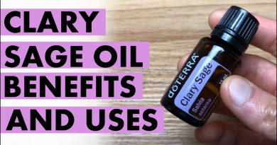 Clary Sage Oil: Benefits And Uses That Help To Calm And Relax