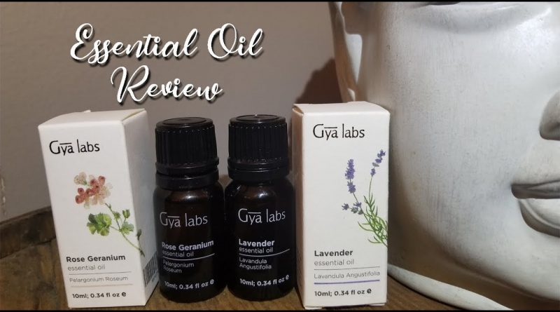 Gya Labs Review ~ Lavender & Rose Geranium Essential Oils