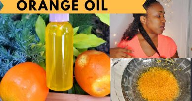 HOW TO MAKE ORANGE OIL FOR AMAZING HAIR GROWTH.